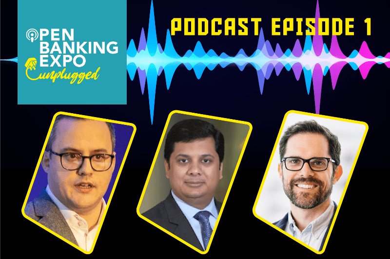 Open Banking Unplugged Podcast Episode 1